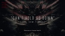 Can't Hold Us Down (feat. Sam Tinnesz) Produced by Tommee Profitt