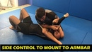 Great Sequence Side Control To Mount To Armbar by Stan Beck