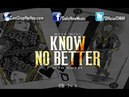 Meek Mill - Know No Better ft. Yo Gotti