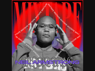 Mixtape nyc: neil armstrong