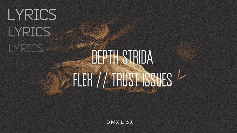 DEPTH STRIDA - FLEX TRUST ISSUES