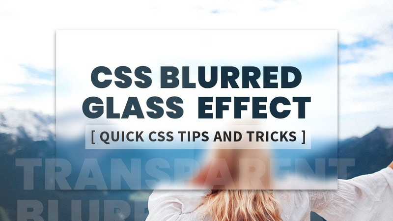 CSS Blurred Glass Effect Transparent Div | Frosted Glass Effect