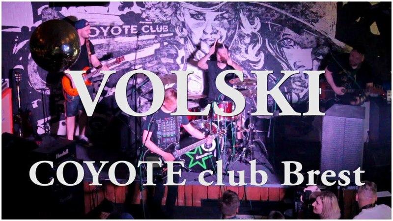 VOLSKI - Coyote Club Brest (Ty pomnish)