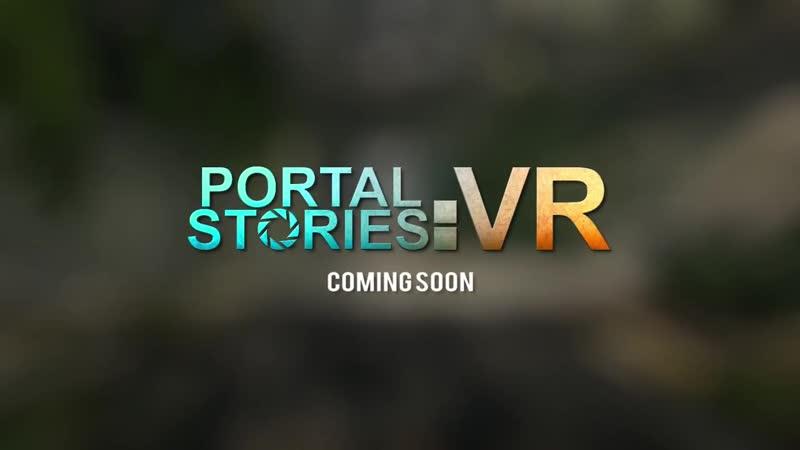 Portal Stories VR Teaser Trailer