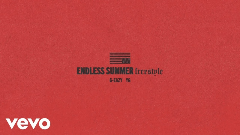 G Eazy Endless Summer Freestyle Audio ft YG