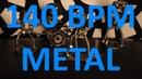 140 BPM - Double Kick METAL - 4/4 Drum Track - Metronome