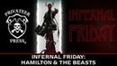 Infernal Friday: Hamilton the Beasts