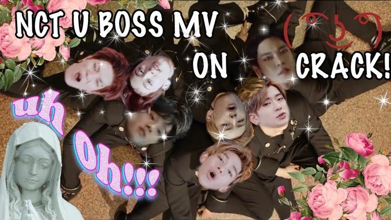 NCT U 'BOSS' MV [ON CRACK!]