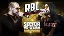 RBL: SECTOR VS ШУММ (DROP THE MIC: TRIPPLE KILL, RUSSIAN BATTLE LEAGUE)