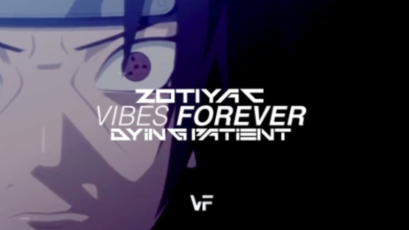ZOTiYAC - DYING PATIENT (AMV)