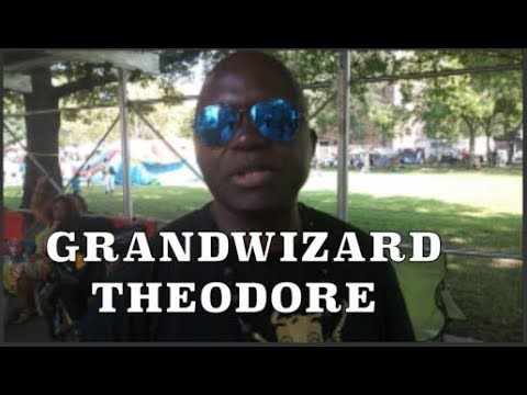 GRANDWIZARD THEODORE HIP HOP ALWAYS EXISTED WE JUST RE INVENTED IT