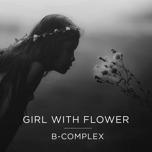 B-Complex альбом Girl With Flower