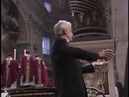 29/06/1985, Sat.: First performance in the St. Peter's Basilica in Rome: Krönungs-Messe by Mozart