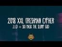 LYRICS J.I.D Ski Mask The Slump Gods Cypher - 2018 XXL Freshman