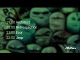 Architect and Retrospection Ezor and Jepp - Live @ Integration Citate Forms (20.06.2018)