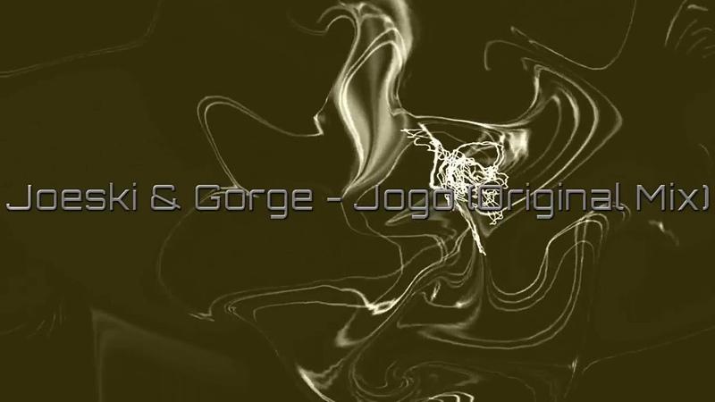 Joeski Gorge - Jogo (Original Mix)[Selador]