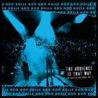 Goo Goo Dolls альбом The Audience Is That Way (The Rest of the Show)