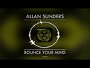Allan Sunders - Bounce your mind [ENSIS RECORDS]