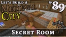 How To Build A Medieval City :: E89 :: Secret Room :: Minecraft :: Z One N Only