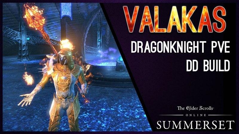 Magicka Dragonknight Build PvE Valakas - Summerset Chapter ESO