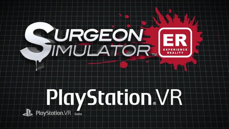 Surgeon Simulator ER - PlayStation Experience 2016_ Gameplay Trailer _ PSVR