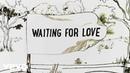 Avicii - Waiting For Love (Lyric Video)