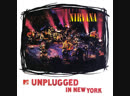 Nirvana (1994 Unplugged in New York) - The Man Who Sold The World
