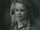 Всего дороже. 1957.(СССР. фильм-драма)