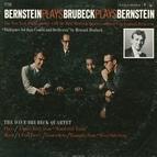 The Dave Brubeck Quartet альбом Bernstein Plays Brubeck Plays Bernstein