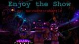 SFM FNAF ~The Nightmare Circus~ Enjoy The Show by NateWantsToBattle