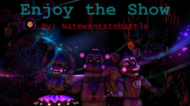[SFM] [FNAF] ~The Nightmare Circus~ Enjoy The Show by NateWantsToBattle