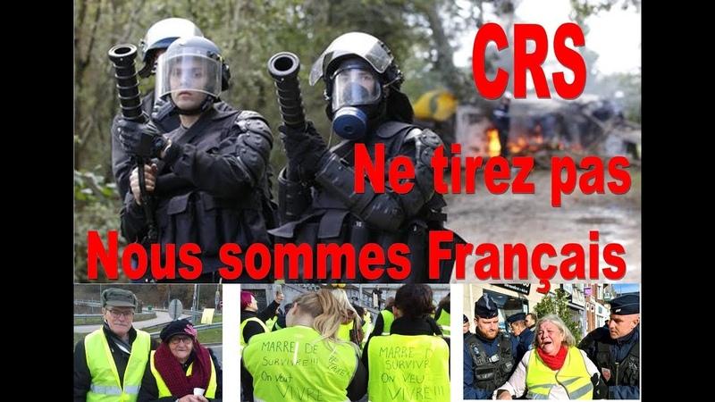 CRS ne tirez pas nous sommes Français