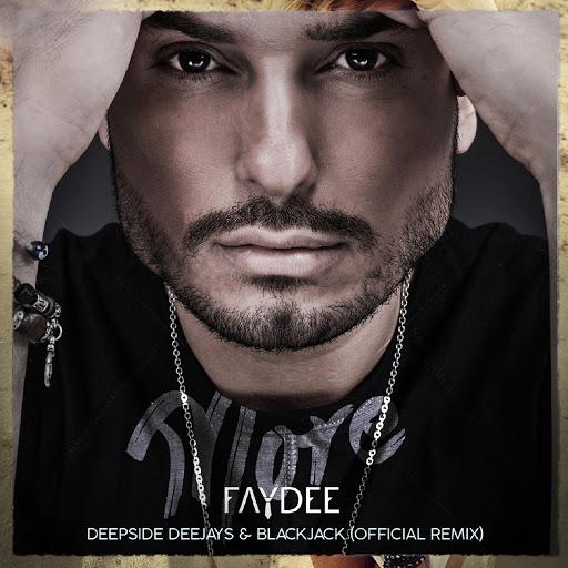 Faydee альбом More (Deepside Deejays & BlackJack Official Remix)