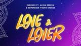 Rudenko - Love &amp Lover (Official Lyric Video) ft. Alina Eremia &amp Dominique Young Unique
