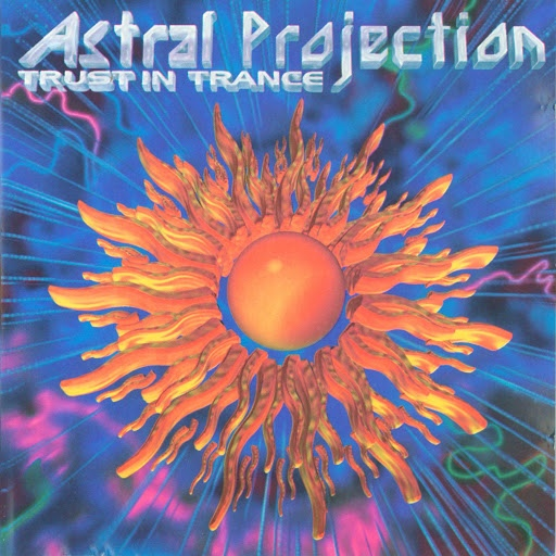 Astral Projection альбом Trust In Trance
