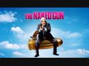 Голый пистолет - The Naked Gun 1988 David Zucker