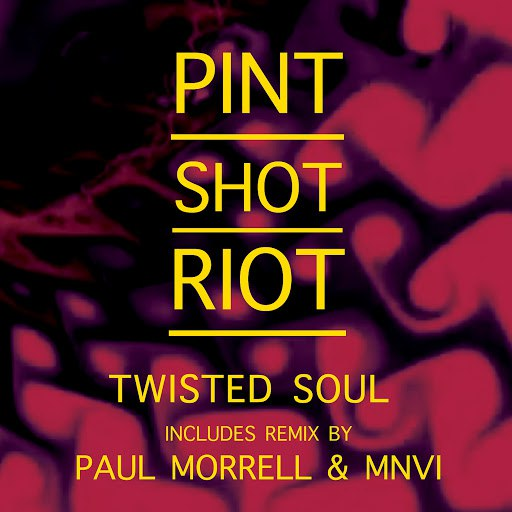 Pint Shot Riot альбом Twisted Soul