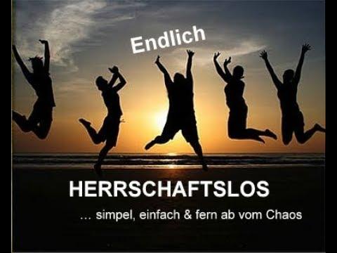 HERRSCHAFTSLOS … simpel, einfach fern ab vom Chaos