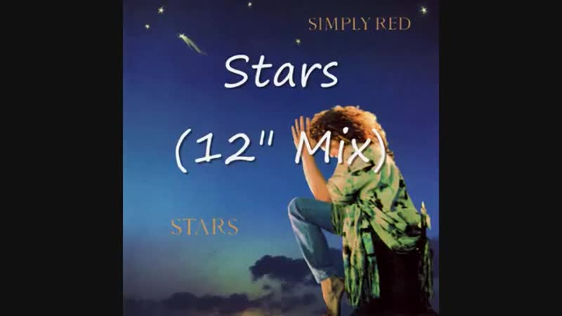 Simply Red - Stars (12Inch. Extended Mix) By EastWest Records America Inc. Ltd. Video Edit.