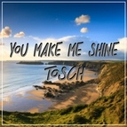 Tosch альбом You Make Me Shine