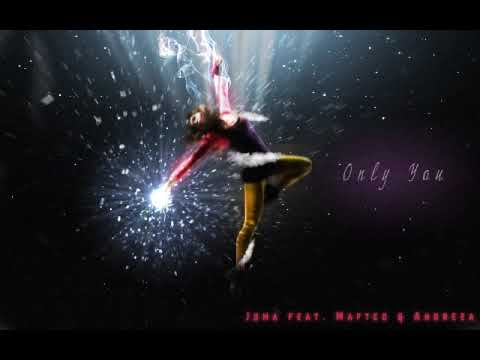 Joma feat. Mafteo Andreea - Only you (Radio Version)