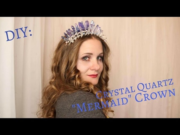 DIY: Crystal Quartz Mermaid Crown