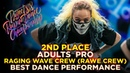 RAGING WAVE CREW 2ND PLACE PERFORMANCE ADULTS PRO ★ RDC18 ★ Project818 Dance Championship ★