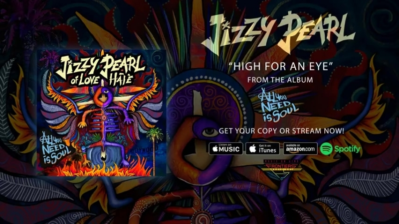 JIZZY_PEARL_Of_LOVE - HATE - High For An Eye (Official Audio)