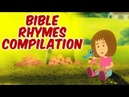 Bible Rhymes Compilation For Kids | Jesus Loves Me Many More Bible Songs For Kids