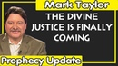 Mark Taylor 12/10/2018 — THE DIVINE JUSTICE IS FINALLY COMING — Mark Taylor Update December 10 2018
