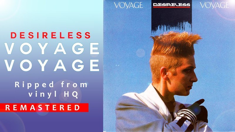 Desireless - VOYAGE VOYAGE (1986) [HQ - remastered]