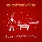Alphaville альбом Love Will Find a Way