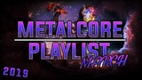 Metalcore Mix March 2019