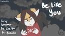 Be like you animation meme  24fps test   read description